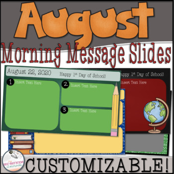 August/Back to School Morning Message Slides~ EDITABLE!