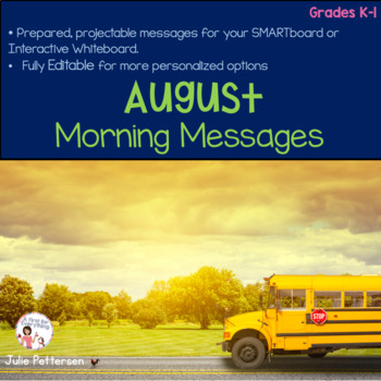 August Morning Messages Projectable and Editable