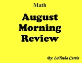 August Morning Review