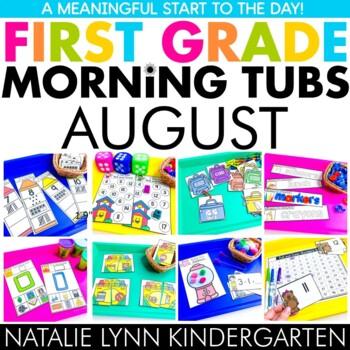 August Morning Tubs for 1st Grade