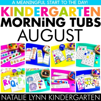 August Morning Tubs for Kindergarten