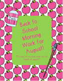 August Morning Work