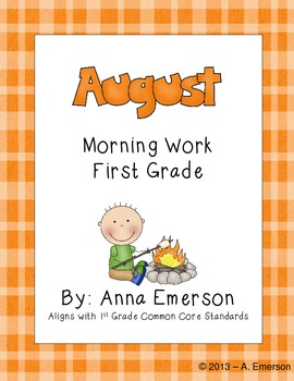 August Morning Work First Grade