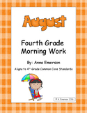 August Morning Work Fourth Grade Common Core Standards