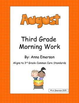 August Morning Work Third Grade Common Core Standards