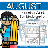 Kindergarten Morning Work: August