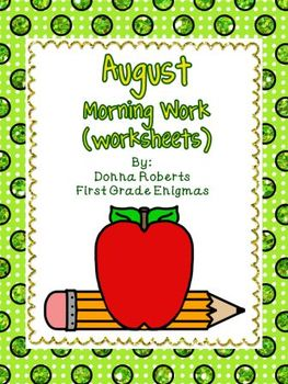 August Morning Work (worksheets)