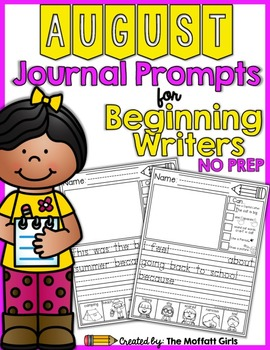 August NO PREP Journal Prompts for Beginning Writers