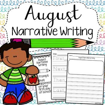 August Narrative Writing