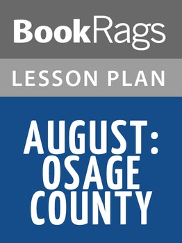 August: Osage County Lesson Plans