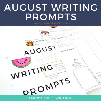 August Paragraph Writing - Graphic Organization Strategies