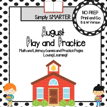 August Play and Practice:  NO PREP Math and Literacy Games and Practice Pages