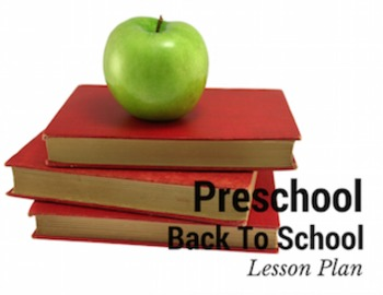 Preschool Back To School Lesson Plan and Activities
