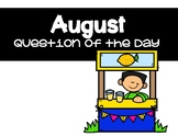 August Question of the Day