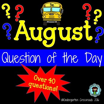 August Questions of the Day