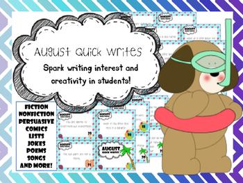 August Quick Writes