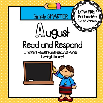 August Read and Respond: Emergent Readers and Comprehension Response Pages