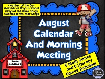 August SMARTboard Calendar and Games!