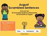 August Scrambled Sentences