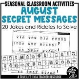 August Secret Messages