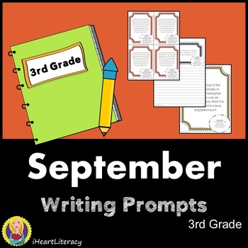Writing Prompts September 3rd Grade Common Core
