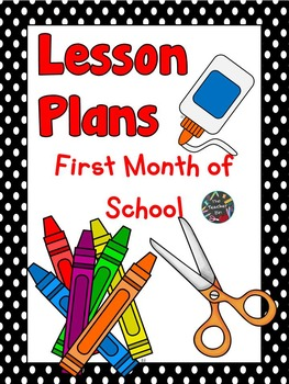 Back to School - Kindergarten-Lesson Plans First Month of School