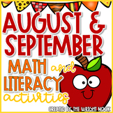August & September Math and Literacy Activities Bundle