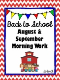 August & September Morning Work CCSS Aligned