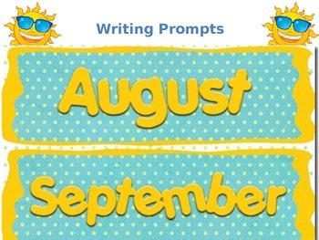 August & September Morning Work Writing Prompts