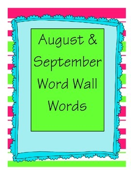 August & September Word Wall Words