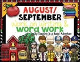 August & September Word Work and Work on Writing