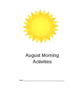 August, September and October Morning Activities