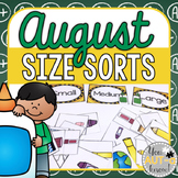 August Size Sorts - CCSS Aligned for Kindergarten