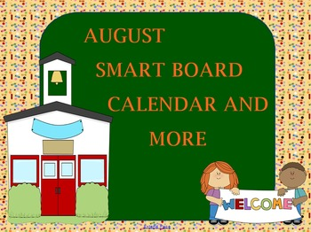 August SMARTboard Calendar and More Activities