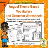 August Speech Therapy Upper Elementary Vocabulary & Gramma