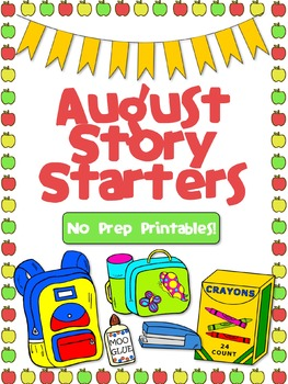 August Story Starters