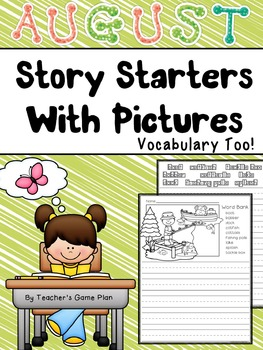 August Story Starters & Vocabulary Too