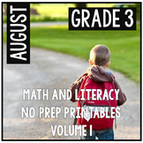 August Third Grade Math and Literacy Packet NO PREP Common Core Aligned