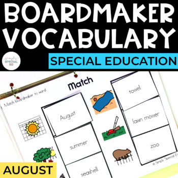 August Vocabulary Unit- Boardmaker