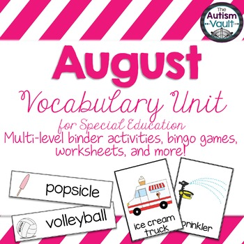 August Vocabulary Unit for Special  Education