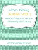 August Week 1