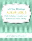 August Week 2