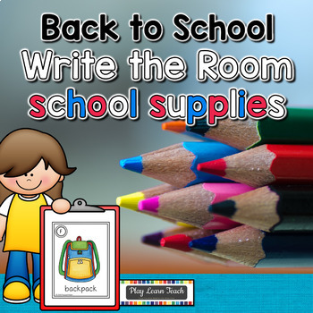 August Write the Room School Supplies