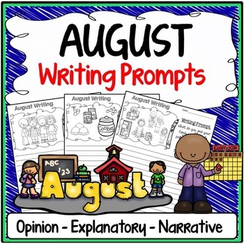 August Writing Prompts {Narrative Writing, Informative & O