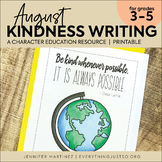 August Writing Activity   Thankful for Kindness Writing  