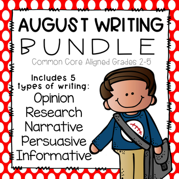 August Writing Bundle- Common Core Aligned
