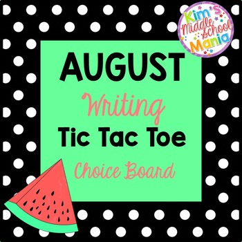 August Writing Choice Board