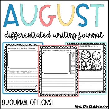 August Writing Journal- 23 NO PREP Differentiated Pages