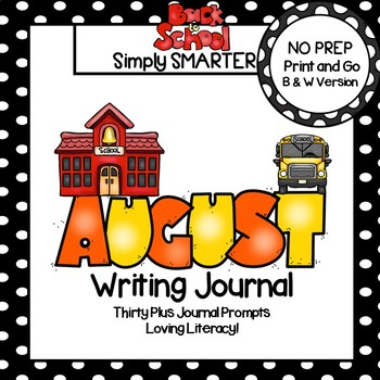 August Writing Journal:  NO PREP Journal Prompts
