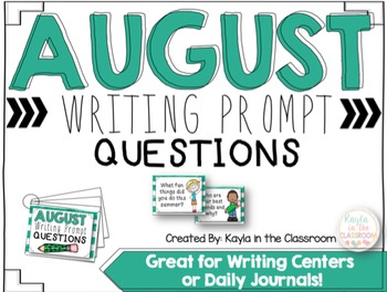 August Writing Prompt Questions